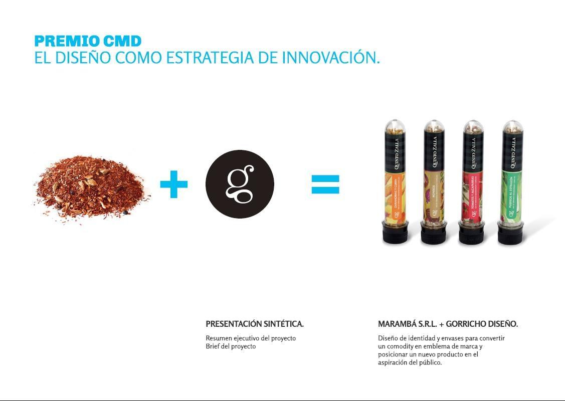 Premio CMD El diseño como estrategia de innovación - Gorricho y QZ