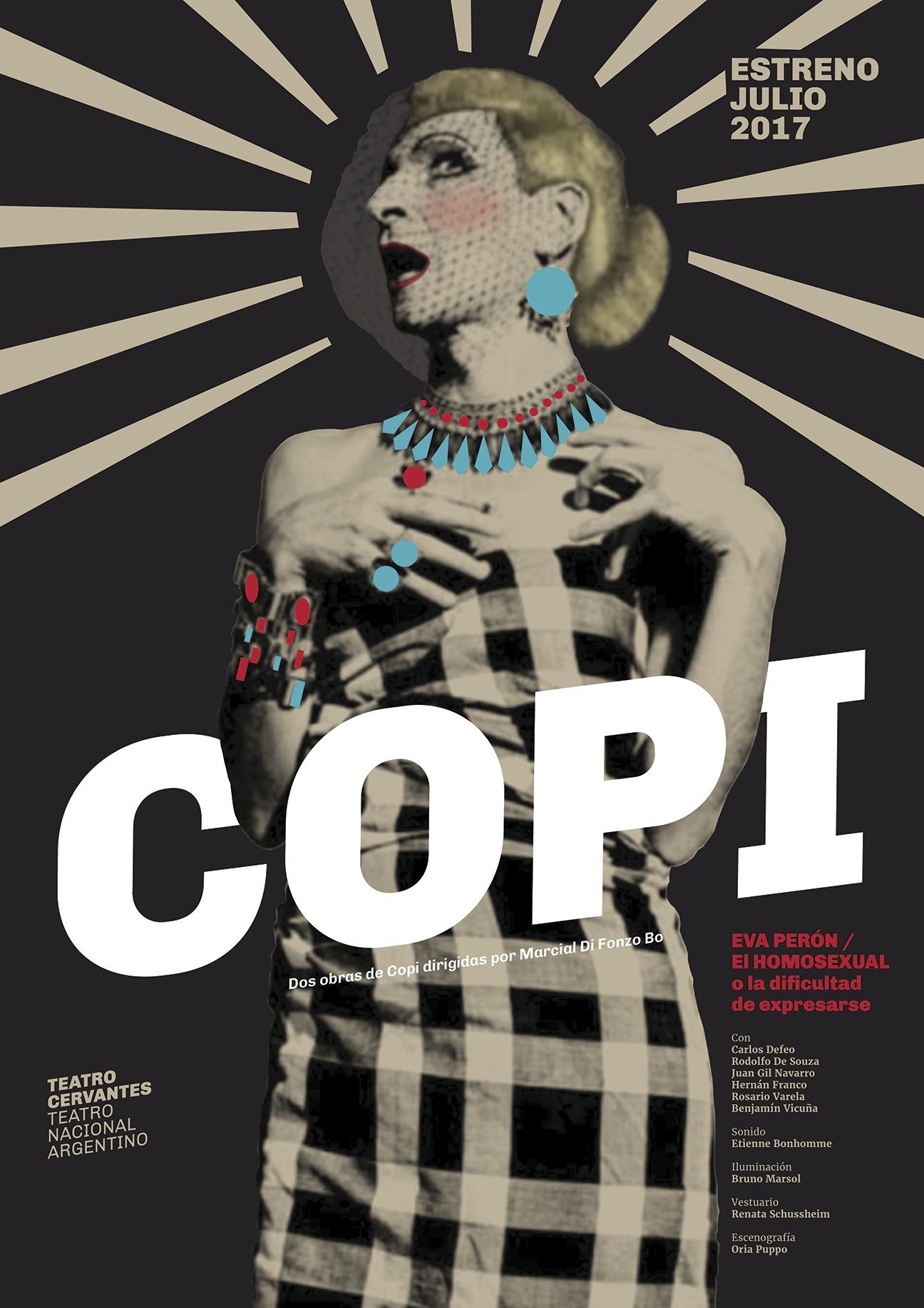 Diseño de afiches Teatro Cervantes - Teatro Nacional Argentino - Copi - Eva Perón - El homosexual