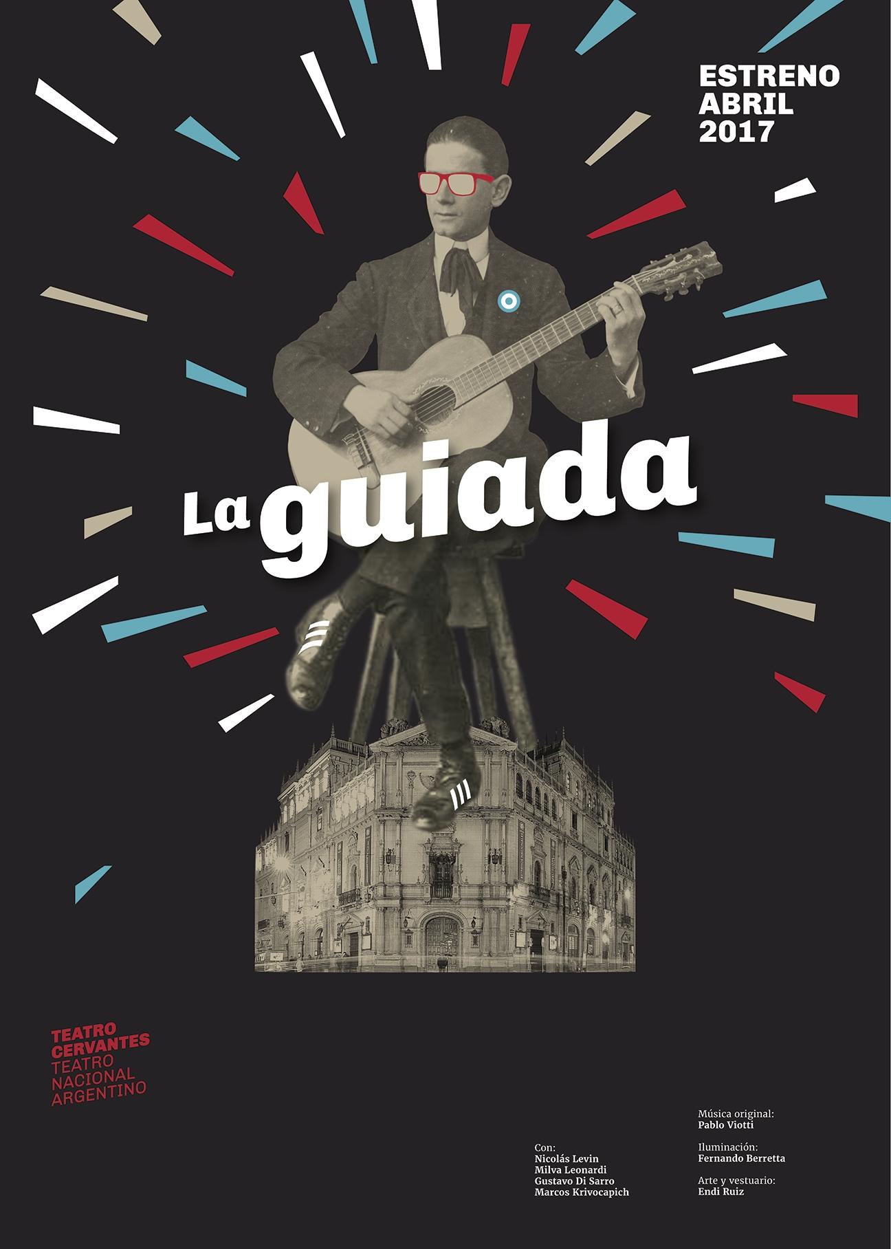 Diseño de afiches Teatro Cervantes - Teatro Nacional Argentino - La guiada