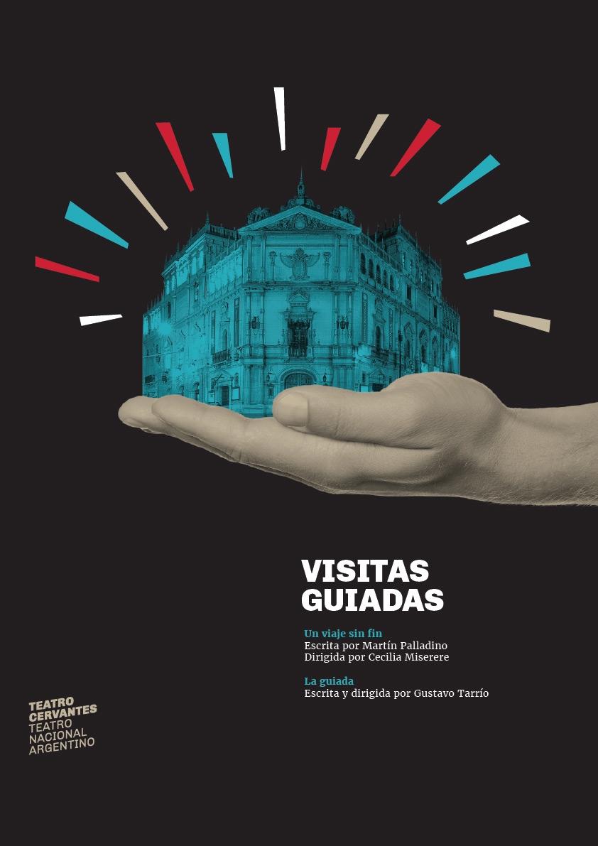 Diseño afiches teatro - Visitas guiadas - Teatro Cervantes - Teatro Nacional Argentino