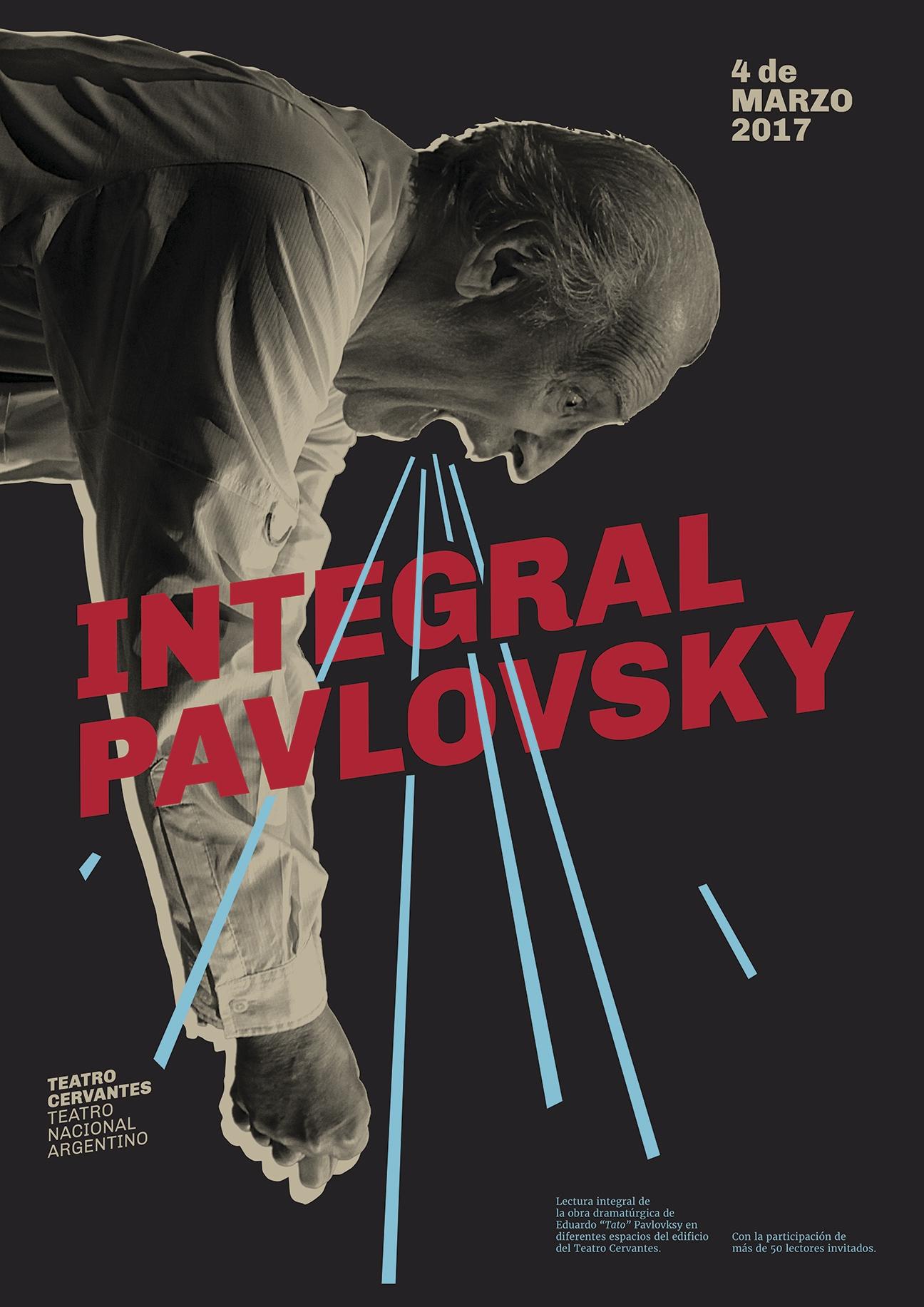 Diseño de afiches Teatro Cervantes - Teatro Nacional Argentino - Integral Pavlovsky