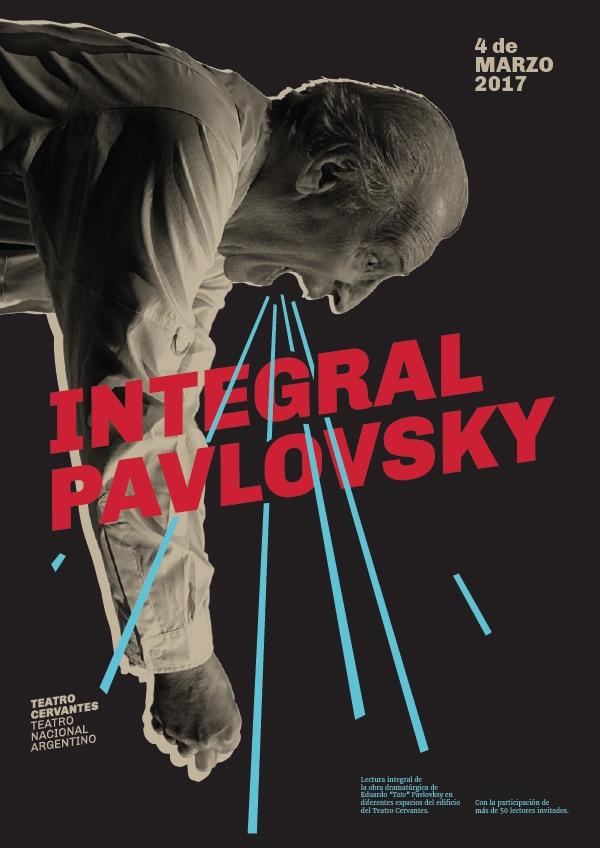 Diseño de identidad Teatro Cervantes - Teatro Nacional Argentino - afiche Integral Pavlovsky