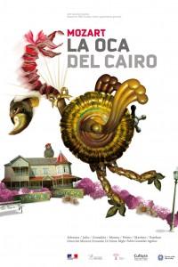 2009. Afiche para la ópera La oca del Cairo, de Mozart. Villa Victoria Ocampo, Mar del Plata.