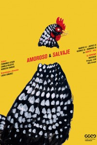 2016. Afiche para la obra Amoroso & Salvaje, de Lucas Sánchez. Club Cultural Matienzo, Buenos Aires.