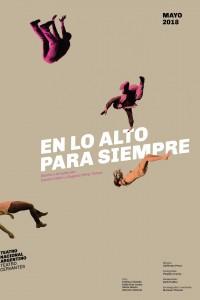 2018. Afiche para la obra En lo alto para siempre, Teatro Nacional Argentino - Teatro Cervantes.