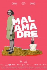 2019. Afiche para la película Malamadre, de Amparo Aguilar.