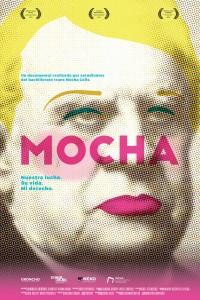 2019. Afiche para la película Mocha, proyecto colectivo del Bachillerato trans Mocha Celis.